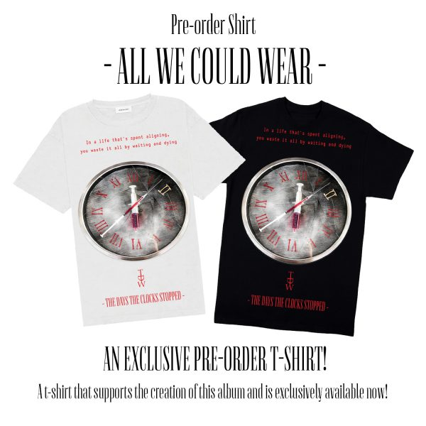 All We Could Wear - Pre-order t-shirt